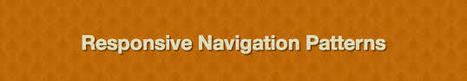 How much Navigation can be Held by Responsive Patterns?   Website Design & Development   Scoop.it