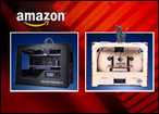 Amazon.com Joins 3D Printer Craze, Enabling Wide Availability - CIO Today | Arduino and Makers world | Scoop.it