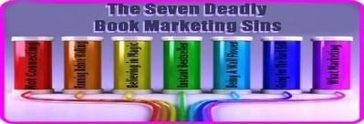 The Seven Deadly Book Marketing Sins | Self Publishing Tips | Scoop.it