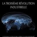 La troisième révolution industrielle selon Rifkin | Centre des Jeunes Dirigeants Belgique | Scoop.it