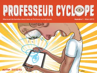Où en est la BD numérique ? Zoom sur Professeur Cyclope | Veille sur la bande dessinée pour tous | Scoop.it