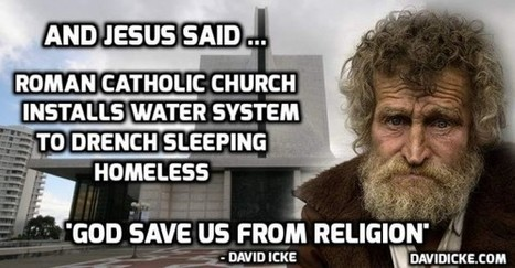 San Francisco Catholic church installs watering system to drench homeless people as they sleep | David Icke | Atabrine James Simmons; Enigma of Mankind. | Scoop.it