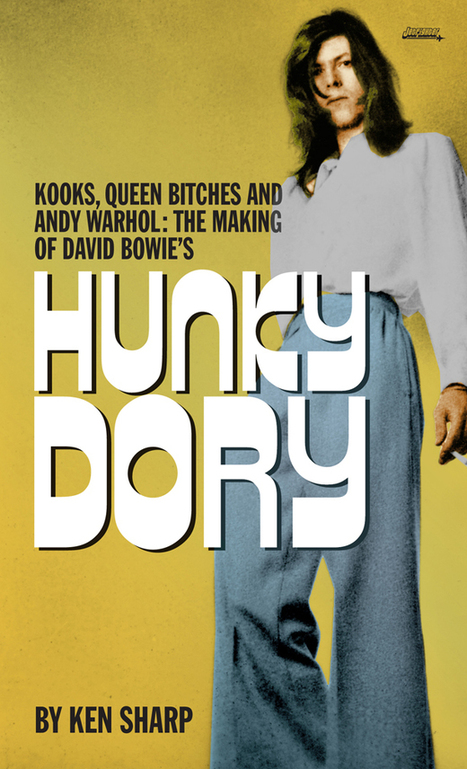 Get the behind-the-scenes story of David Bowie's 'Hunky Dory' album (2014) | B-B-B-Bowie | Scoop.it