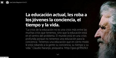 La educación actual, les roba a los jóvenes la conciencia, el tiempo y la vida. | educación | Scoop.it