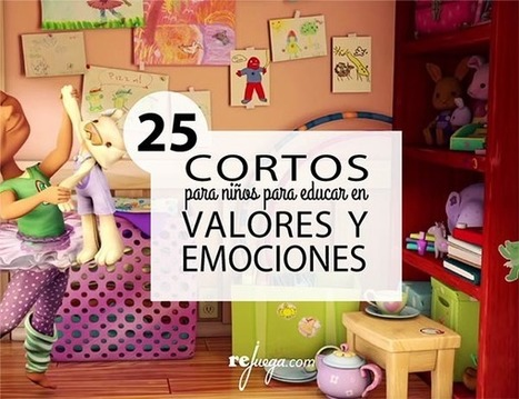 25 cortometrajes educativos sobre valores y emociones   Educación en el siglo XXI   Scoop.it