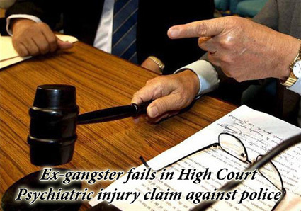 Ex-Gangster Fails in High Court Psychiatric Injury Claim Against Police | All Accident Claims Blog | Scoop.it