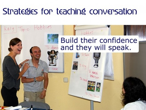 Strategies for teaching English conversation - teaching tips and ideas | English Language, Linguistics, Innovations in Languages | Scoop.it