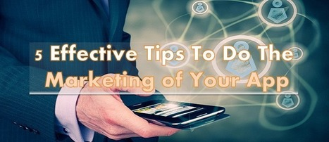 Read The Top 5 Strategies To Do Marketing Of Your Mobile App | Mobile App Source Code | Scoop.it