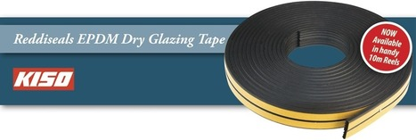 Reddiseals EPDM Dry Glazing Tape - 10m Reels | Sash & Casement Windows | Scoop.it
