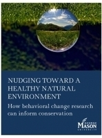Nudging Toward a Healthy Natural Environment: How Behavioral Change Research Can Inform Conservation   Center for Climate Change Communication   Sustain Our Earth   Scoop.it