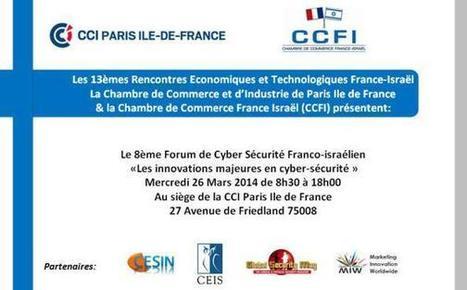8ème Forum de cybersécurité franco-israélien, le mercredi 26 mars ... | Cybersécurité et Systèmes d'information | Scoop.it