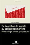 De la gestion de signets au social bookmarking : Delicious, Diigo, Zotero et quelques autres / Tony Faragasso   adbs.fr   Zotero   Scoop.it