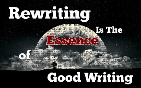Rewriting Is The Essence Of Good Writing | The Funnily Enough | Scoop.it