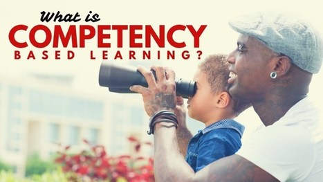 What Is Competency-Based Learning, Why Does It Matter? | Educación Virtual UNET | Scoop.it