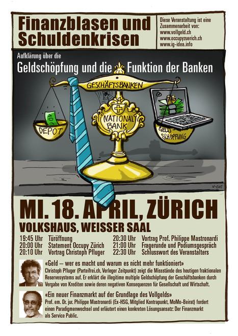 Mittwoch, 18. April – Finanzblasen und Schuldenkrisen: Aufklärung über die Geldschöpfung und die Funktion der Banken | Occupy Zürich | Occupy Zürich | Scoop.it