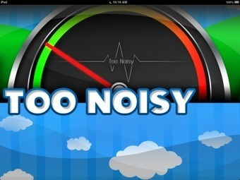 Use Too Noisy for Volume Control | Hot Technology Tools for all Learners | Scoop.it