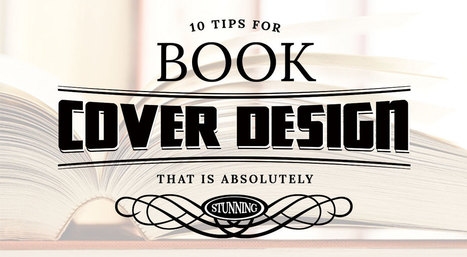 10 Tips for Book Cover Design that Sells | Star Print Brokers | book cover design | Scoop.it