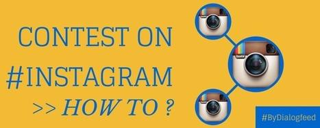 Comment créer un concours sur Instagram | Webmarketing | Scoop.it