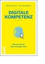 Digitale Kompetenz: Was die Schule beitragen kann | Medien, ICT & Schule | Scoop.it