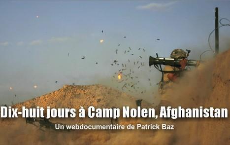 18 jours à Camp Nolen, Afghanistan | AFP | L'actualité du webdocumentaire | Scoop.it