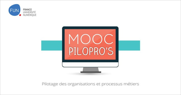 [Today] MOOC Pilotage des organisations et processus métiers | MOOC Francophone | Scoop.it