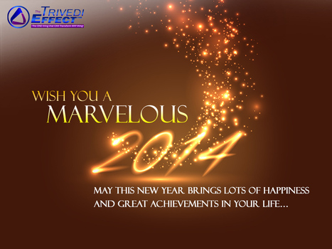 Wish you a fabulous 2014! May this year add lots of happiness and great achievements to your life… | Spiritual Leader | Scoop.it