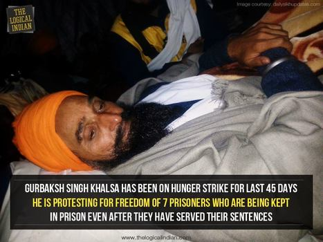 Gurbaksh Singh Khalsa is on hunger strike | Human Rights and the Will to be free | Scoop.it