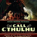 The Call Of Cthulhu, un film muet de 2005 | Paraliteraturas + Pessoa, Borges e Lovecraft | Scoop.it