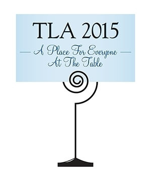 """There is """"A Place For Everyone At The Table"""" at the Tennessee Library Association's 2015 Conference 
