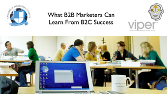 What B2B Marketers Can Learn From B2C Success - BrightTalk Webinar in the Integrated B2B Marketing Summit | Help to Develop Cloud Marketing | Scoop.it