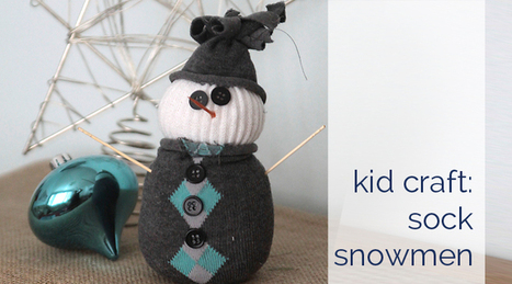 A Holiday Craft Tradition: Easy Sock Snowmen | Dream Catcher | Scoop.it