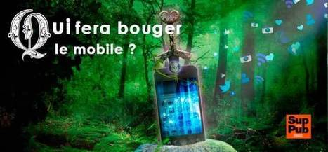 Colloque #FuturPub14 : Qui fera bouger le mobile? | Marketing Mobile | Scoop.it