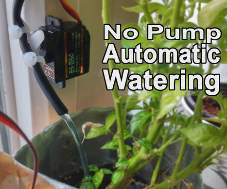 No Pump Automatic Watering! | Open Source Hardware News | Scoop.it