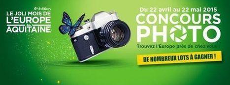 Photos gagnantes - Concours photo joli Mois de l'Europe 2015 en Aquitaine | Fonds européens en Aquitaine | Scoop.it