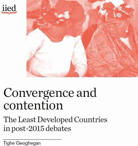 Convergence and Contention - LDC Post-2015 - IIED | International Development Cooperation | Scoop.it