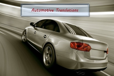 Automotive Translations Needed for Global Customers | Translations | Scoop.it