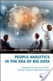 People Analytics in the Era of Big Data | Data Nerd's Corner | Scoop.it