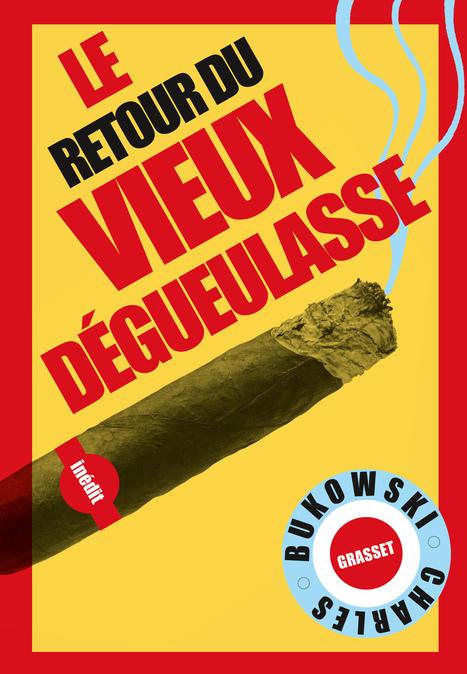 Charles Bukowski - Le retour du vieux dégueulasse (extrait) | Boxing glory | Scoop.it