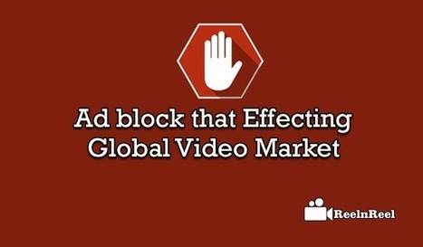 Ad block that Effecting Global Video Market [Study] | YouTube Marketing | Scoop.it