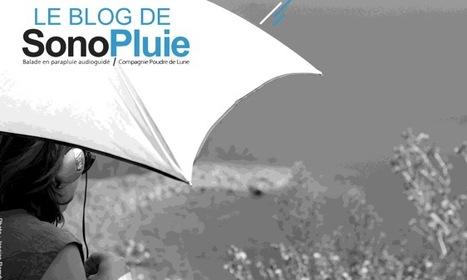 SonoPluie - Exploration en parapluie géolocalisé | DESARTSONNANTS - CRÉATION SONORE ET ENVIRONNEMENT - ENVIRONMENTAL SOUND ART - PAYSAGES ET ECOLOGIE SONORE | Scoop.it