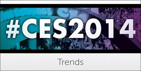 Four Trends from CES 2014   Megatrends   Scoop.it