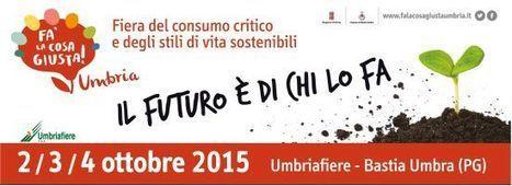 ANAB a Fa' la cosa giusta! Umbria | BIOEDILIZIA | Scoop.it