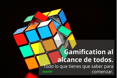 Gamification: ¿sueño o pesadilla? – Teachlr Blog | Universidad 3.0 | Scoop.it