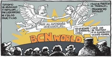 """""""Es un asunto de casinos, creo"""" #BCNWorld   Política & Rock'n'Roll   Scoop.it"""