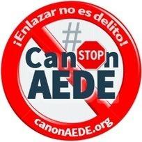 ¡Enlazar no es delito! STOP #CanonAEDE   Socied@d Reticular   Scoop.it