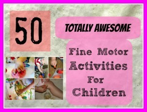50 Fine Motor Skills Activities for Children - Love, Play, Learn | Tutto: Primary | Scoop.it