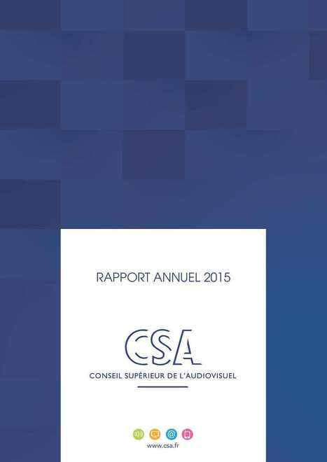 CSA Rapport Annuel 2015 | Big Media (En & Fr) | Scoop.it