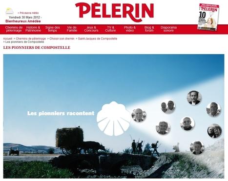 Les pionniers de Compostelle | Pèlerin.info | L'actualité du webdocumentaire | Scoop.it