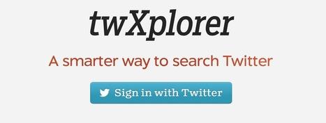 TwXplorer, la recherche intelligente sur Twitter | François MAGNAN  Formateur Consultant | Scoop.it