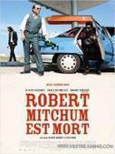 regarder film Robert Mitchum est mort en streaming vk | watchvk | Scoop.it
